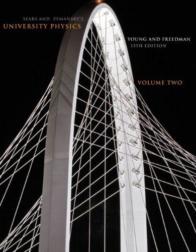 9780321751218: Sears and Zemansky's University Physics, Vol. 2, 13th Edition