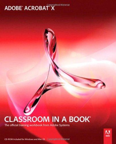 9780321751256: Adobe Acrobat X Classroom in a Book
