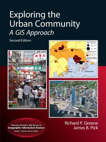 9780321751591: Exploring the Urban Community: A GIS Approach (Pearson Prentice Hall Series in Geographic Information Science)