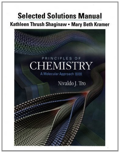 9780321751836: Selected Solution Manual for Principles of Chemistry: A Molecular Approach