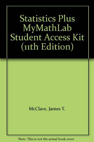 9780321751881: Statistics Plus MyMathLab Student Access Kit (11th Edition)