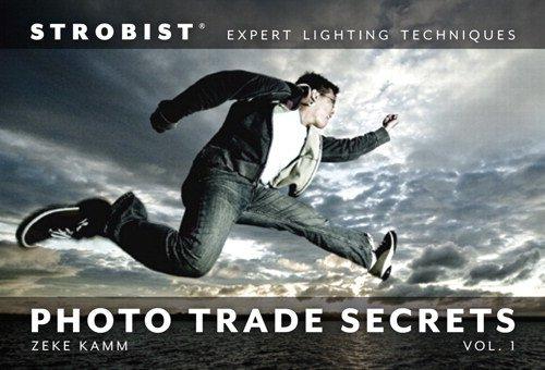9780321752871: Strobist Photo Trade Secrets, Volume 1: Expert Lighting Techniques