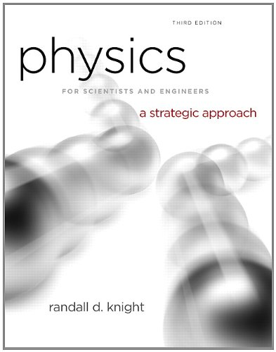 9780321752918: Physics for Scientists and Engineers: A Strategic Approach, Vol. 1 (Chs 1-15) (3rd Edition)