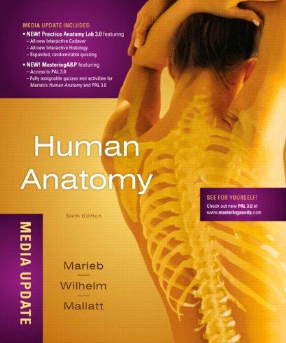9780321753274: Human Anatomy, Media Update (6th Edition)