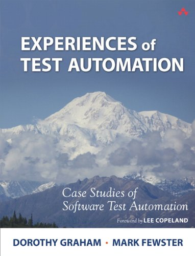 9780321754066: Experiences of Test Automation: Case Studies of Software Test Automation