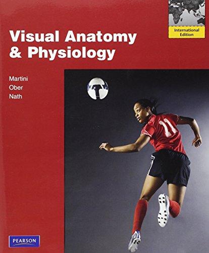 Visual Anatomy Physiology by Frederic Martini William Ober Judi ...