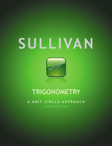 9780321755995: Trigonometry: A Unit Circle Approach plus MyMathLab with Pearson eText -- Access Card Package (9th Edition)
