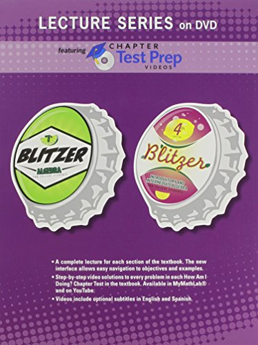 Lecture Series on DVD with Chapter Test Prep Videos for Algebra for College Students, 7e and Introductory & Intermediate Algebra for College Students (9780321756060) by Blitzer, Robert F.