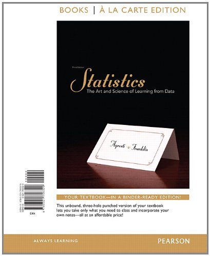 9780321756329: Statistics: The Art and Science of Learning From Data, Books a la Carte Edition (3rd Edition)
