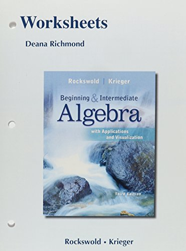 9780321756619: Worksheets for Beginning and Intermediate Algebra with Applications & Visualization