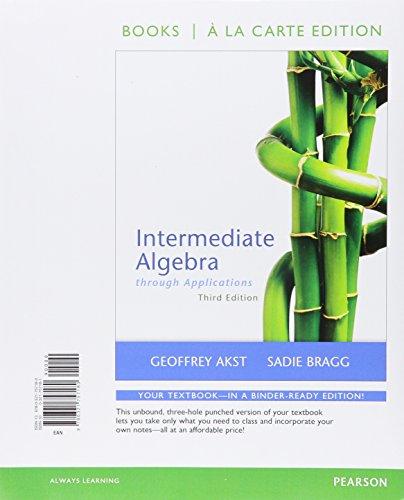 9780321757180: Intermediate Algebra through Applications, Books a la Carte Edition (3rd Edition)