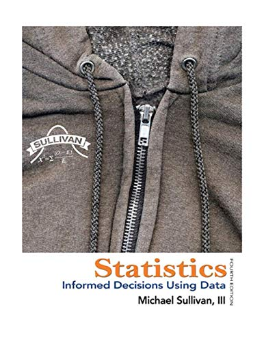 9780321757272: Statistics: Informed Decisions Using Data (4th Edition)