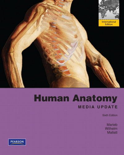 9780321757401: Human Anatomy, Media Update Plus MasteringA&P with eText -- Access Card Package: International Edition