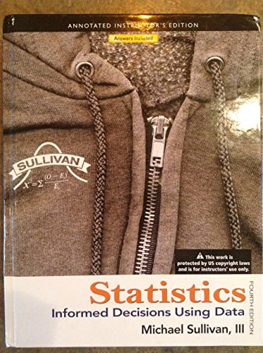 9780321757456: Statistics: Informed Decisions Using Data (INSTRUCTORS EDITION)