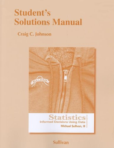 9780321757470: Student's Solutions Manual for Statistics: Informed Decisions Using Data