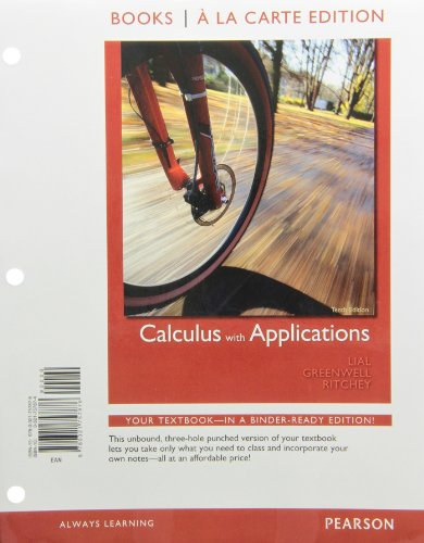 9780321757876: Books a la Carte Edition for Calculus with Applications (10th Edition)