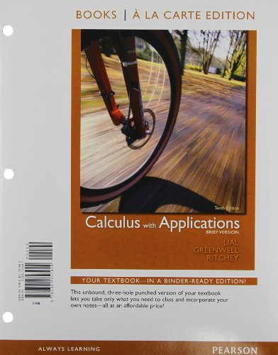 Books a la Carte Edition, Calculus with: Margaret Lial, Ray