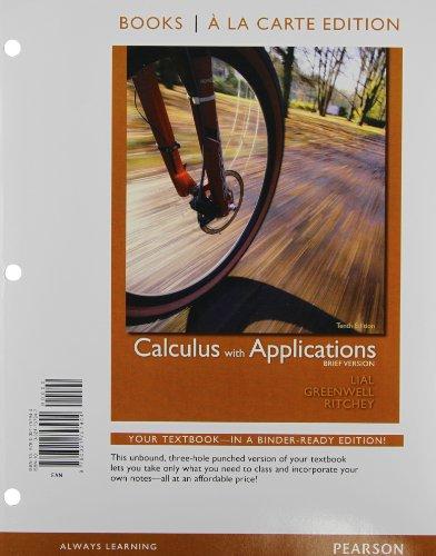 9780321757944: Books a la Carte Edition, Calculus with Applications, Brief Version (10th Edition)