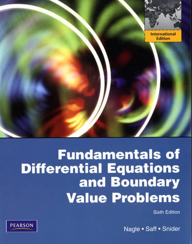 9780321758194: Fundamentals of Differential Equations with Boundary Value Problems. by R. Kent Nagle, Edward Saff, David Snider