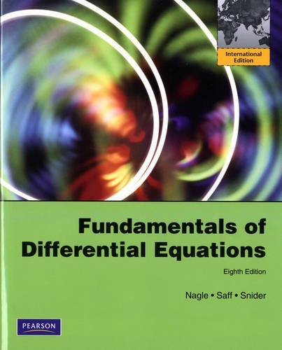 9780321758200: Fundamentals of Differential Equations. R. Kent Nagle, Edward B. Saff and Arthur David Snider