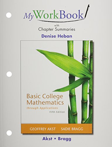 9780321759771: MyWorkBook with Chapter Summaries for Basic College Mathematics Through Applications