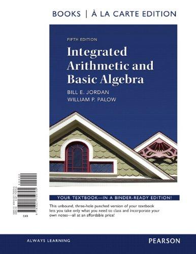 9780321759795: Integrated Arithmetic and Basic Algebra, a la Carte Edition (5th Edition)