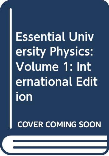 9780321761934: Essential University Physics: Volume 1: International Edition