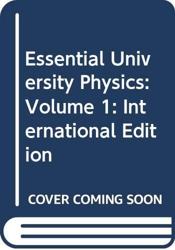 9780321761934: Essential University Physics: v. 1