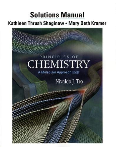9780321765451: Solutions Manual for Principles of Chemistry: A Molecular Approach