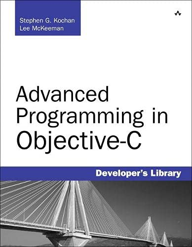 9780321765567: Advanced Programming in Objective-C (Developer's Library)