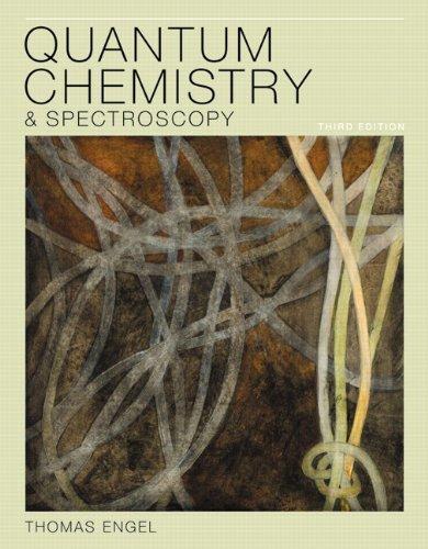 9780321766199: Quantum Chemistry & Spectroscopy