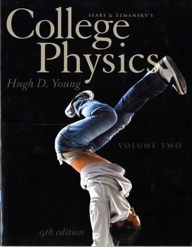9780321766236: College Physics Volume 2 (Chs. 17-30) (9th Edition)
