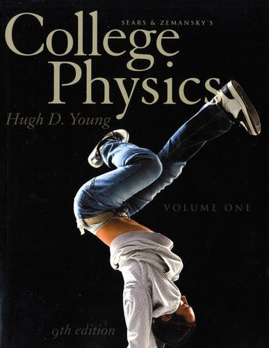 9780321766243: College Physics Volume 1 (Chs. 1-16) (9th Edition)