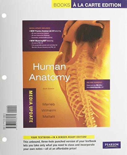 9780321766274: Human Anatomy, Media Update, Books a la Carte Edition (6th Edition)