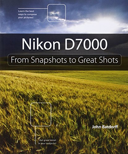 9780321766540: Nikon D7000: From Snapshots to Great Shots