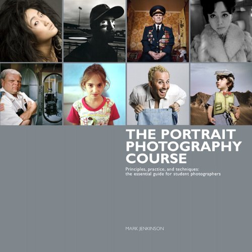 9780321766663: The Portrait Photography Course: Principles, practice, and techniques: The essential guide for photographers