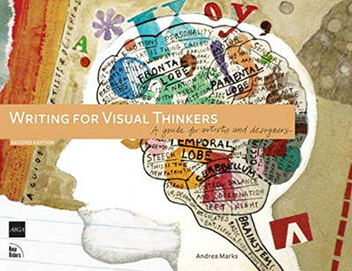 9780321767455: Writing for Visual Thinkers: A Guide for Artists and Designers (2nd Edition) (Voices That Matter)