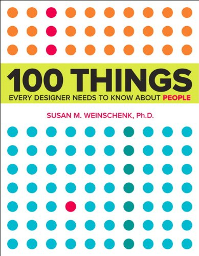 9780321767530: 100 Things Every Designer Needs to Know About People