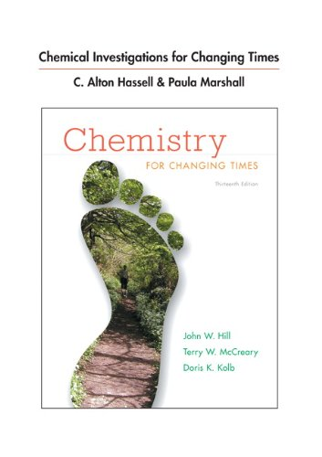 9780321767790: Chemical Investigations for Chemistry for Changing Times (13th Edition)