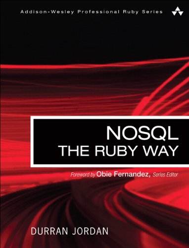 9780321768049: NoSQL the Ruby Way