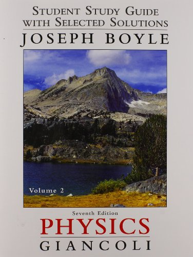 9780321768087: Student Study Guide & Selected Solutions Manual for Physics: Principles with Applications Volume 2