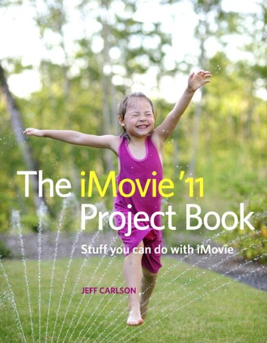 9780321768193: iMovie '11 Project Book