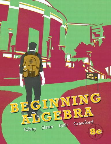 Beginning Algebra (8th Edition): John S Tobey,