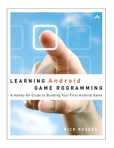 9780321769626: Learning Android Game Programming: A Hands-On Guide to Building Your First Android Game