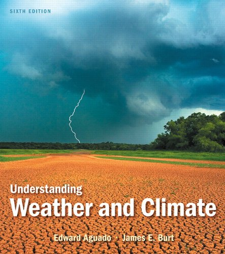 9780321769633: Understanding Weather and Climate (6th Edition)