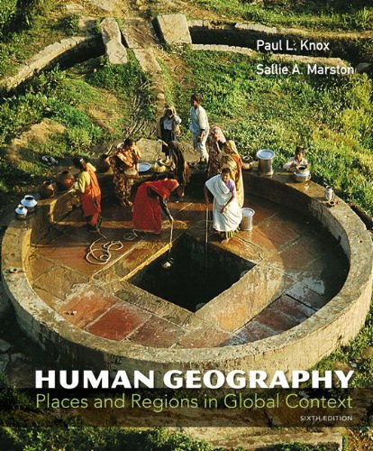 9780321769664: Human Geography: Places and Regions in Global Context (6th Edition)