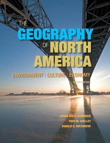 9780321769671: The Geography of North America: Environment, Culture, Economy (2nd Edition)