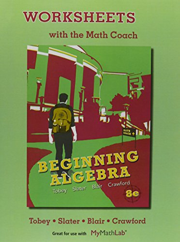 9780321769800: Worksheets with the Math Coach for Beginning Algebra