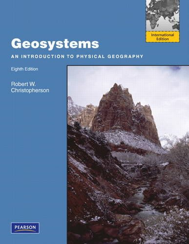 9780321770769: Geosystems:An Introduction to Physical Geography: International Edition