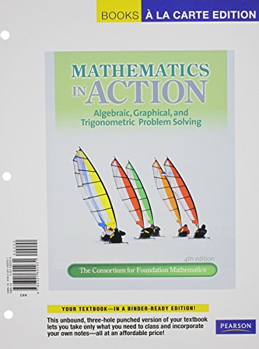 9780321771834: Mathematics in Action: Algebraic, Graphical and Trigonometric Problem Solving, Books a la Carte Plus MML/MSL (for ad hoc valuepacks) -- Access Card Package (4th Edition)